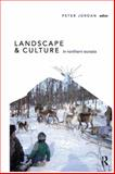 Landscape and Culture in Northern Eurasia 9781598742442