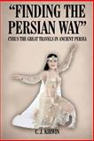"""""""Finding the Persian Way"""" 9781418402457"""