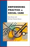 Empowering Practice in Social Care 9780335192458