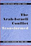The Arab-Israeli Conflict Transformed 9780791452462