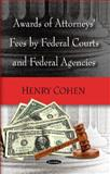 Awards of Attorneys Fees by Federal Courts, Federal Agencies and Selected Foreign Countries 9781590332467