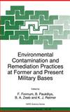 Environmental Contamination and Remediation Practices at Former and Present Military Bases 9780792352471