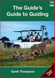 The Guide's Guide to Guiding 9781770092471