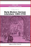 Early Modern German Literature 1350-1700 9781571132475