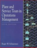 Plant and Service Tours in Operations Management 5th Edition