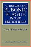 A History of Bubonic Plague in the British Isles 9780521022477