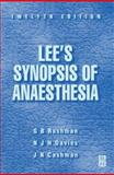 Lee's Synopsis of Anaesthesia 9780750632478