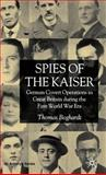 Spies of the Kaiser 9781403932488