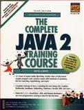 The Complete Java 2 Training Course 9780130852489
