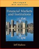 Financial Markets and Institutions, Abridged Edition (with Stock-Trak Coupon) 9780538482493