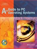 A+ Guide to PC Operating Systems 9781401852498