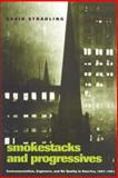 Smokestacks and Progressives 9780801872501