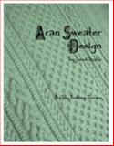 Aran Sweater Design 9780976802501