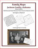 Family Maps of Jackson County, Alabama, Deluxe Edition 9781420312508