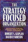 The Strategy-Focused Organization 1st Edition