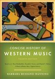 Concise History of Western Music 4th Edition