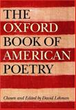 The Oxford Book of American Poetry 1st Edition