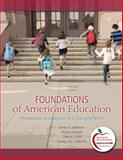 Foundations of American Education 9780137012527
