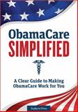 ObamaCare Simplified 1st Edition