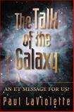 The Talk of the Galaxy 9780964202535
