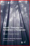 Music Therapy in Children's Hospices 9781843102540