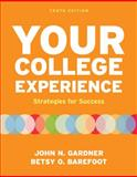 Your College Experience 10th Edition