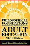 Philosophical Foundations of Adult Education 3rd Edition