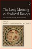 The Long Morning of Medieval Europe 9780754662549