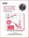 Silicon Monolithic Integrated Circuits in RF Systems, 2000 Topical Meeting On 9780780362550