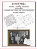 Family Maps of Parke County, Indiana, Deluxe Edition 9781420312560