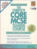 The Complete Core MCSE Training Course 9780130852564