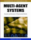 Handbook of Research on Multi-Agent Systems 9781605662565