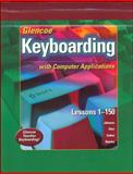 Glencoe Keyboarding with Computer Applications 9780078602566