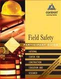 Field Safety Participant Guide 1st Edition