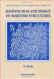 Random Seas and Design of Maritime Structures 9789810232566