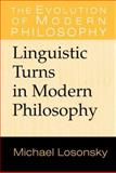 Linguistic Turns in Modern Philosophy 9780521652568