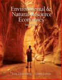 Environmental and Natural Resources Economics 9th Edition