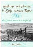 Landscape and Identity in Early Modern Rome 9780521592574