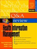 Prentice Hall's Question and Answer Review of Health Information Management 9780130982575