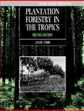 Plantation Forestry in the Tropics 9780198542575