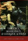 Violence, Aggression, and Coercive Actions 9781557982575
