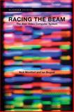 Racing the Beam 9780262012577