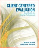 Client-Centered Evaluating 9780205832583