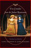 Five Comedies from the Italian Renaissance 9780801872587