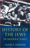 History of the Jews in Modern Times 9780192892591