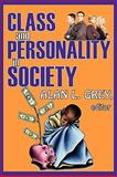 Class and Personality in Society 9780202362595