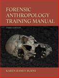 Forensic Anthropology Training Manual 3rd Edition