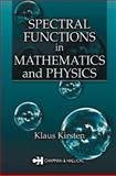 Spectral Functions in Mathematics and Physics 9781584882596