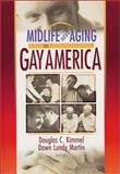 Midlife and Aging in Gay America 9781560232605