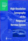 High-Resolution Sonography of the Peripheral Nervous System 9783540432609